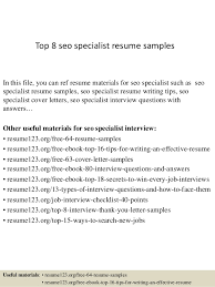 Top 8 seo specialist resume samples In this file, you can ref resume  materials for ...