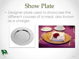 Show Plate Designer Front Of The House Table Setting Ppt Download