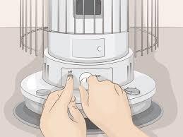 How To Light A Kerosene Heater 3 Ways To Light A Kerosene Heater Wikihow