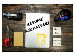 Resume Kickassery Telling Your Career Story Resumes Cover Letters