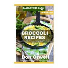 Low good hdl cholesterol and high triglycerides are also linked to increased risk ( 2trusted source ). Broccoli Recipes Over 35 Quick Easy Gluten Free Low Cholesterol Whole Foods Recipes Full Of Antioxidants Phytochemicals Buy Online In South Africa Takealot Com