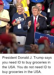 Id Trump News Says 4 J President Esant Need To Buy You Donald xTnzFqH