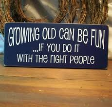 Growing old can be fun | Funny Dirty Adult Jokes, Memes & Pictures via Relatably.com