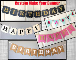 make your own birthday banner make your own banner etsy