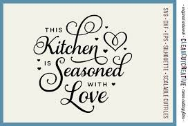 Find valentines day svg at svgdesigns.com. This Kitchen Is Seasoned With Love Svg Craft File Design 27408 Svgs Design Bundles
