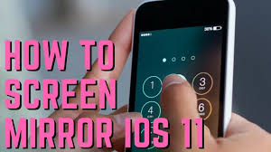 how to screen mirror ios 11