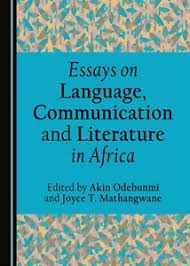 cambridge scholars publishing essays on language communication essays on language communication and literature in africa
