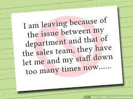 Writing Two Weeks Notice How To Write A Two Weeks Notice With Pictures Wikihow
