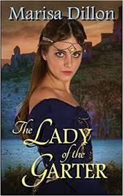The Lady of the Garter: Dillon, Marisa: 9781682915035: Amazon.com: Books