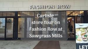 carlisle tour on fashion row at sawgr mills traveltips