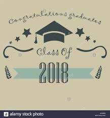 congratulations to graduate class 2018 congratulations graduate typography stock photos class