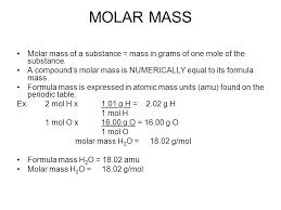 Molar Mass Molar Mass Of A Substance Mass In Grams Of One