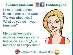 dialogue 33 inglés spanish hobbies time pasatiempos dialogue 33 inglés spanish hobbies time pasatiempos tiempo libre