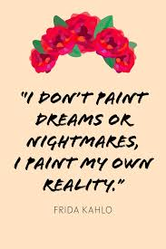 20 Frida Kahlo Quotes Famous Frida Kahlo Quotes