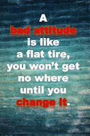 Change Your Bad Attitude