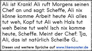 Ali Ist Krank Ali Ruft Morgens Seinen Chef An Und Sagt Scheffe