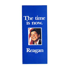 Campaign Brochure The Time Is Now For A Strong Peace Reagan Campaign