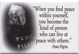 Peace Pilgrim Quotes