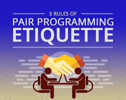 5 Rules Of Pair Programming Etiquette