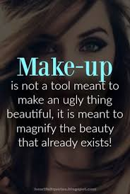 Beautiful Heartfelt Quotes Best Of Quotes On Beauty Make Up Cosmetics Heartfelt Quotes Beauty