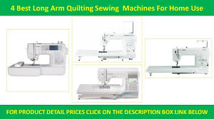 4 Best Long Arm Quilting Sewing Machines | Purchase to Use a ... & 4 Best Long Arm Quilting Sewing Machines | Purchase to Use a Custom Quilt Sewing  Machines Reviews Adamdwight.com