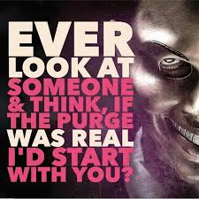 Quotes From The Purge