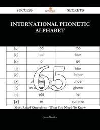 International phonetic alphabet (ipa) symbols used in this chart. International Phonetic Alphabet 65 Success Secrets 65 Most Asked Questions On International Phonetic Alphabet What You Need To Know By Jason Madden Nook Book Ebook Barnes Noble