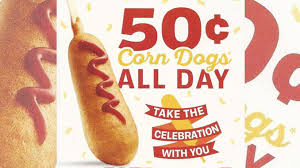 50 cent corn dogs at sonic on march 18 2016