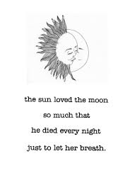Quotes About Sun Moon And Stars 40 Quotes Awesome Sun And Moon Quotes