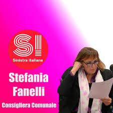 Stefania Fanelli Consigliera Comunale Sinistra Italiana LeU - Home