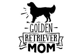 Golden retriever #13 happy smiling dog breed animal pet puppy paws labrador pedigree logo. Golden Retriever Mom Svg Cut File By Creative Fabrica Crafts Creative Fabrica