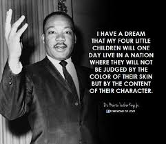 Martin Luther King Jr I Have A Dream Quote Best Of Dr Martin Luther King Jr I Have A Dream Martin Luther King