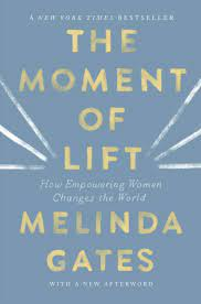 Moment of Lift: Gates, Melinda: 9781250257727: Amazon.com: Books