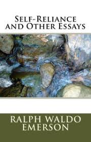 self reliance and other essays by ralph waldo emerson paperback self reliance and other essays