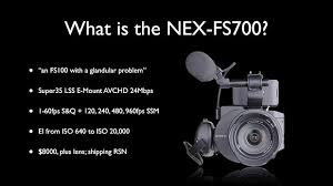 sony fs700. a quick rundown of what the fs700 is. sony fs700
