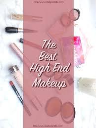 best makeup ever high end