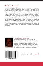 Yo tengo un ejemplo aquí que es un adivina quien Amazon Com Teoria De Errores Aspectos A Tener En Cuenta Cuando Se Realizan Calculos En Ingenieria Spanish Edition 9783659077487 Cerquera Rojas Yamil Armando Cerquera P Juan David Books