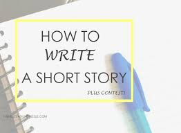 the multitasking missus how to write a short story plus contest how to write a short story and contest