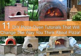 11 diy pizza oven tutorials that will change the way you think about pizza