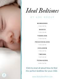 Bedtime Chart For Ages Tips For Finding Your Childs Ideal Bedtime Babywise Mom