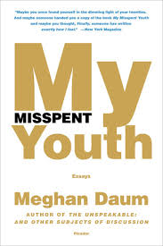 my misspent youth essays by meghan daum