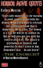 "Exorcist Quotes Best A Horror Movie Quote By Father Merrin In The Exorcist ""Important Is"