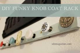 Knob Coat Rack DIY Funky Knob Coat Rack SKIN DEEP EXPOSURES MAGAZINE 21