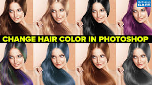 Hair Photoshop How To Change Hair Color In Photoshop Tutorial Photoshopcafe