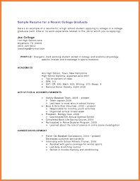 example of a student resume no experience bussines sample resume for recent college graduate academics in high school diploma and activities accomplishments as baseball player or career development in
