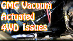 diy how to replace 4wd vacuum actuator switch on a blazer s10 diy how to replace 4wd vacuum actuator switch on a blazer s10 jimmy how to troubleshoot 4wd issues