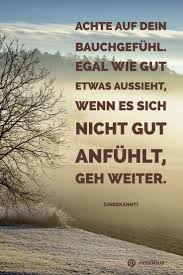 Zitate Sprüche Weisheiten Bauchgefühl Certainly Weisheiten