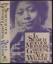 in search of our mother s gardens by alice walker 1983 hardcover for