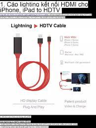 Dây kết nối Cao cấp giữa Tivi (cổng HDMI) với Iphone Ipad (cổng Lightning)  - Nối mạng cho Tivi nhà bạn Cáp MHL sang HDMI HDTV kết nối điện thoại IOS  với