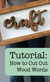 tutorial how to cut out wood words shapes using a scroll saw